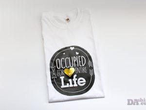 Мъжка блуза със смешно послание Occupied for Entire Life
