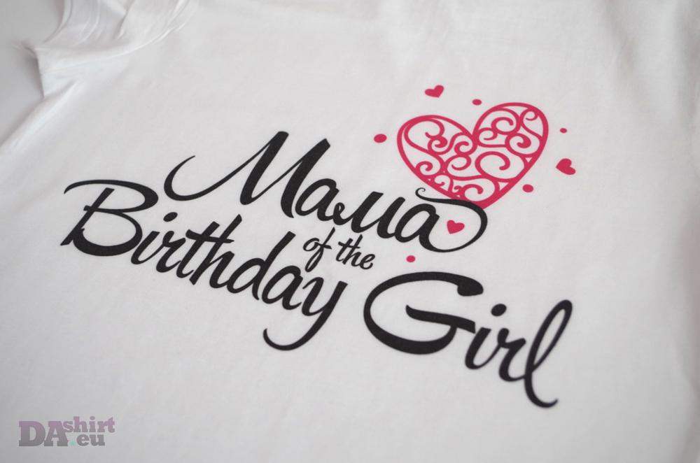 Mama of the birthday girl блузка за майки