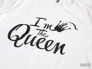 Дамска тениска с надпис I am the Queen